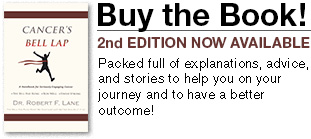 Buy the Book! For practical guidance in dealing with your biology, doctors and cancer treatment.